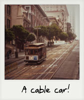 A cable car!