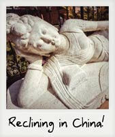 Reclining in China!