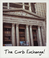 The Curb Exchange!