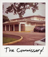 The Commissary!